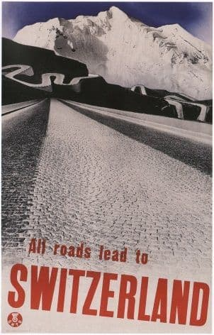 Vintage Swiss poster - All roads lead to Switzerland