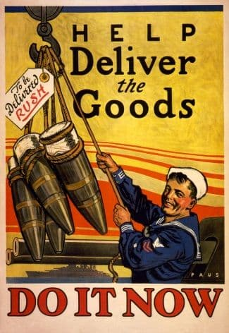 Vintage War Poster Help deliver the goods. Do it now
