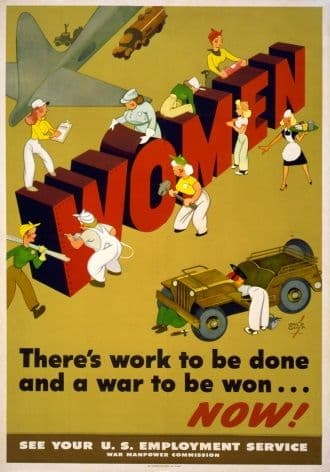 Vintage War Poster Women: There's work to be done and a war to be won ... Now!