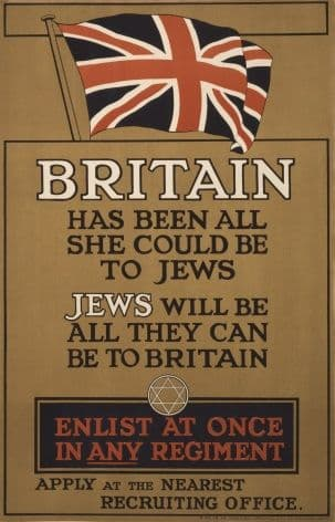 WW1 poster. Britain has been all she could be to Jews. Jews will be all they can be to Britain.